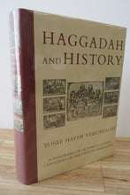 Haggadah and History: A Panorama in Facsimile of Five Centuries of the Printed Haggadah from the Collections of Harvard University and the Jewish Theological Seminary of America