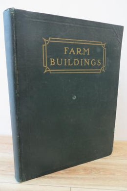 Farm Buildings, New and Enlarged Edition.