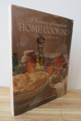 A Century of Canadian Home Cooking