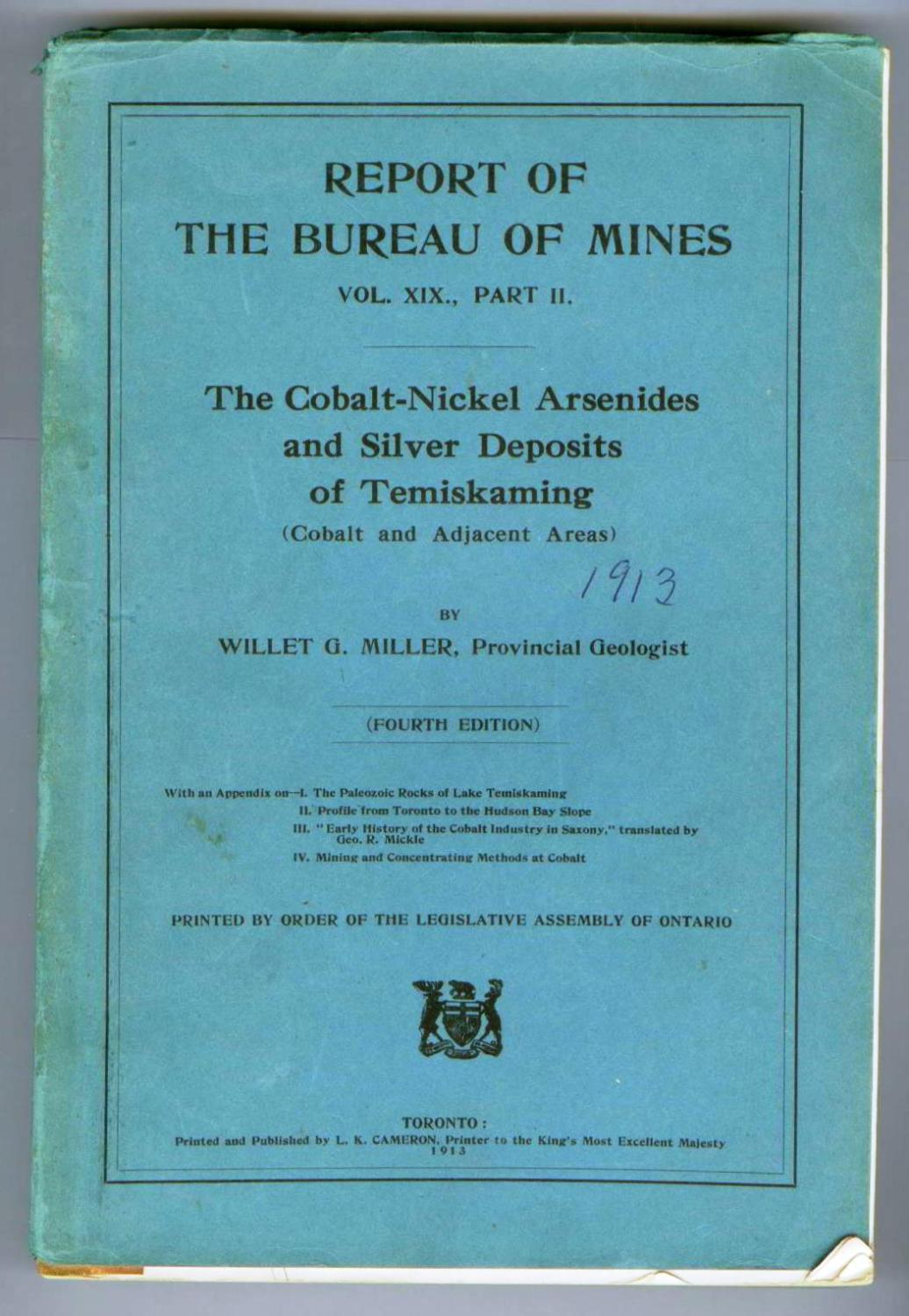 The Cobalt-Nickel Arsenides and Silver Deposits of Temiskaming (Cobalt and Adjacent Areas)