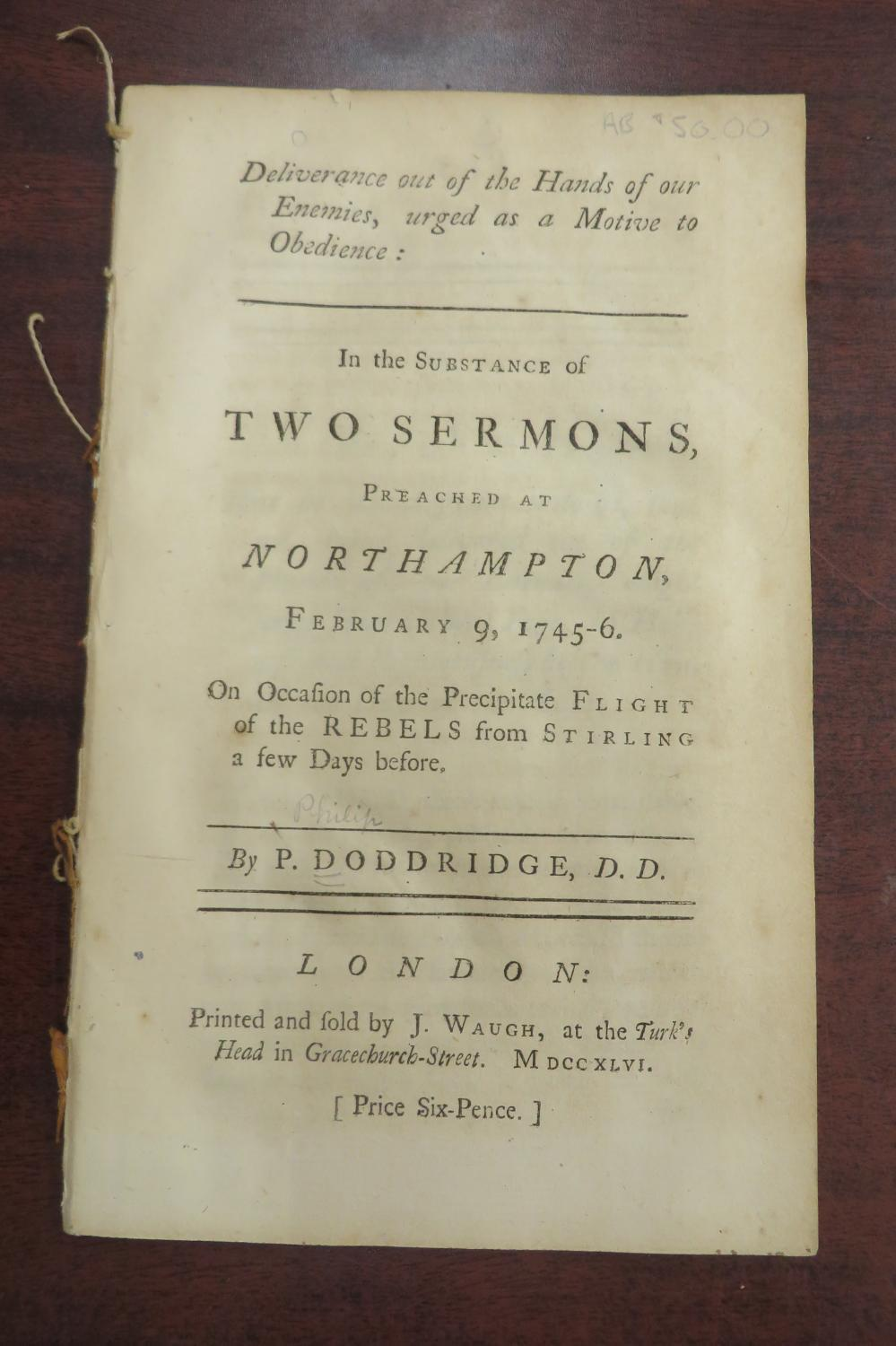 Deliverance out of the Hands of our Enemies, urged as a Motive to Obedience: In the Substance of Two Sermons Preached at Northampton February , 1745-6.