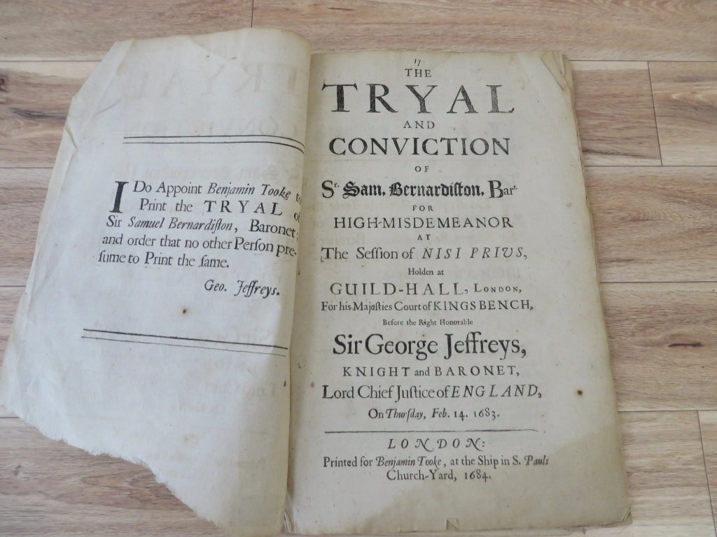 The Tryal and Conviction of Sr. Sam, Bernardiston, Bart. for High-Misdemeanor at the Session of Nisi Prius, Holden at Guild-Hall, London