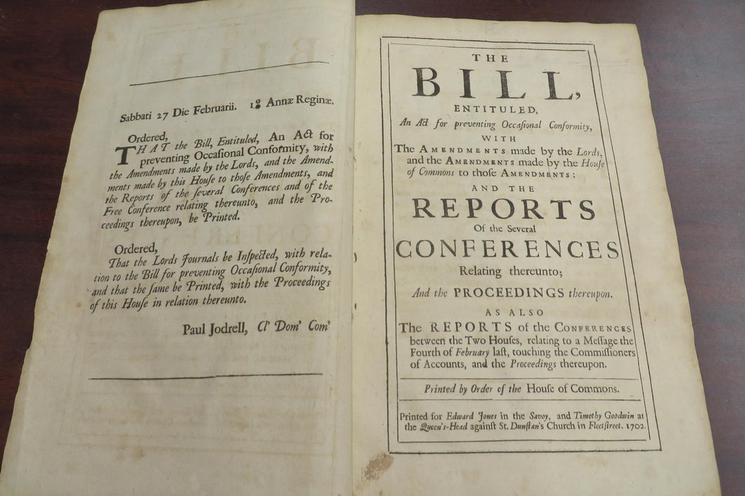 The Bill, Entituled, An Act for Preventing Occasional Conformity, with the Amendments