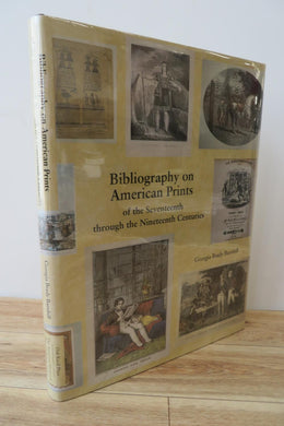 Bibliography on American Prints of the Seventeenth through the Nineteenth Centuries