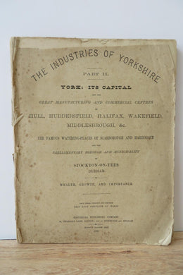 The Industries of Yorkshire. Part II