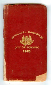 Municipal Handbook City of Toronto 1915