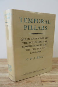Temporal Pillars: Queen Anne's Bounty, the Ecclesiastical Commissioners, and the Church of England