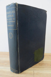 Charles Lever: His Life in His Letters Vol. 1