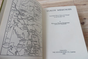 Yukon Memories: Sourdough Tells of Chaos and Changes in the Klondike Vale