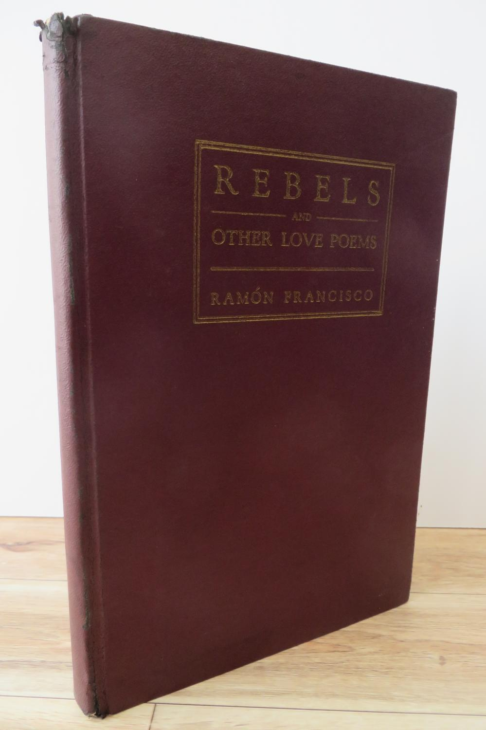 Rebels and Other Love Poems