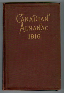 The Canadian Almanac and Miscellaneous Directory for the Year 1916