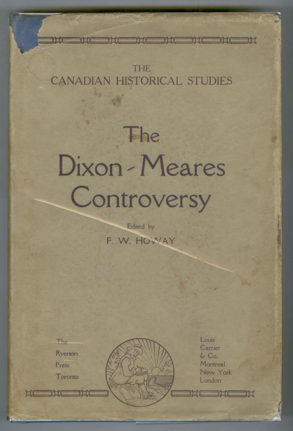 The Dixon-Meares Controversy