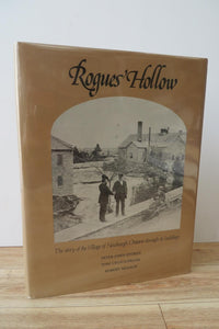 Rogues' Hollow: The Story of the Village of Newburgh, Ontario Through its Buildings