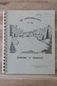 An Introduction to the History of Muskoka: A Research Project Funded in Part by an Experience '75 Grant