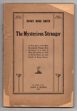 Henry More Smith: The Mysterious Stranger