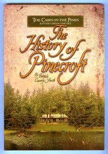 The Cabin in the Pines: A Potter's Dream Come True: The History of Pinecroft