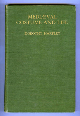 Mediaeval Costume and Life