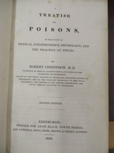 A Treatise on Poisons, In Relation to Medical Jurisprudence, Physiology, and the Practice of Physic