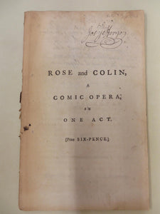 Rose and Colin, a Comic Opera, in One Act.