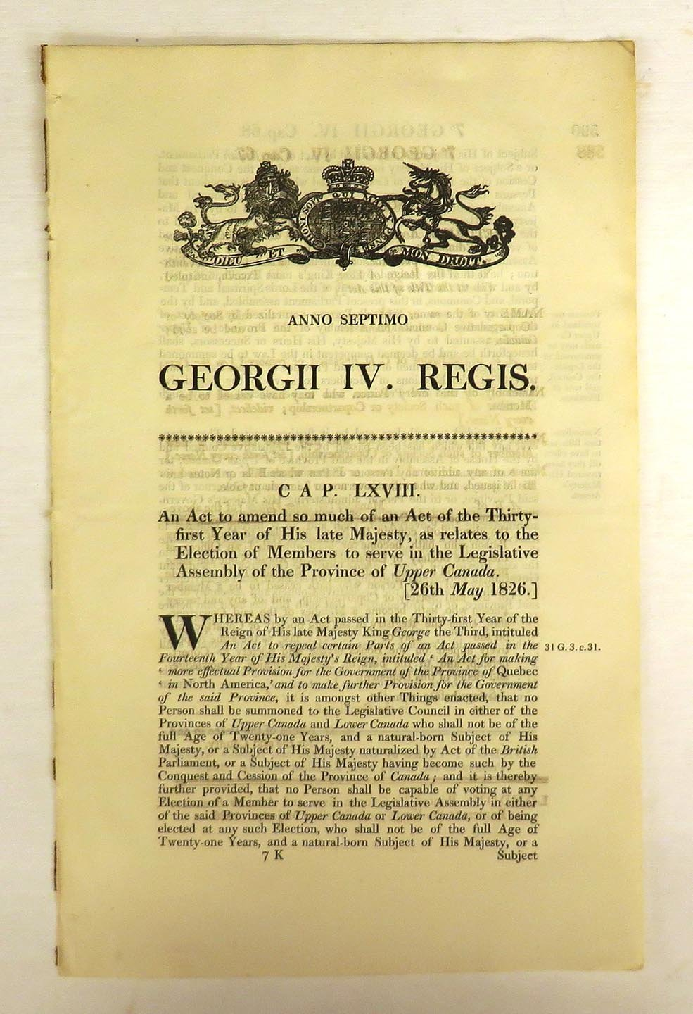 An Act to amend so much of an Act of the thirty-first Year of His late Majesty, as relates to the Electionof Members to serve in the Legislative Assembly of the Province of Upper Canada