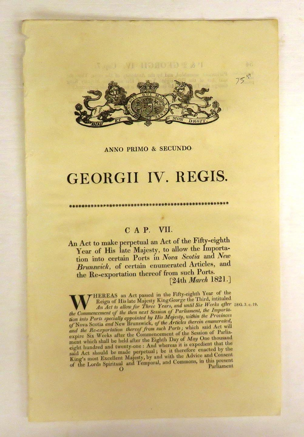 An Act to make perpetual an Act of the Fifty-eighth Year of His late Majesty, to allow the Importation into certain Ports in Nova Scotia and New Brunswick, of certain enumerated Articles, and the Re-exportation thereof from such Ports