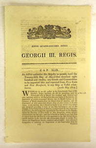 An Act to authorize His Majesty to permit, until the Twenty-fifth Day of march One thousand eight hundred and twelve, any Goods and Commodities to be imported into and exported from Nova Scotia and New Brunswick, in any Ship or Vessel whatsoever