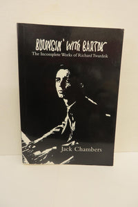 Bouncin' with Bartok: The Incomplete Works of Richard Twardzik