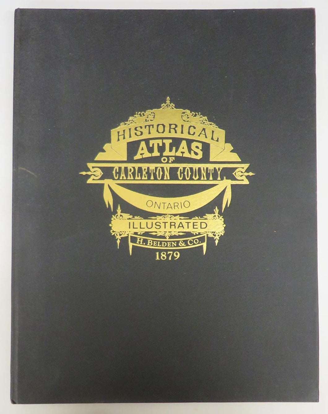 Illustrated Historical Atlas of County of Carleton including City of Ottawa
