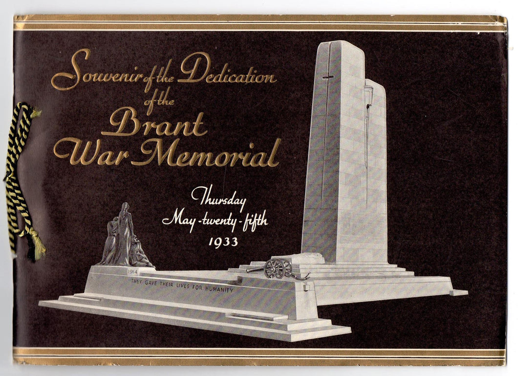 Souvenir of the Dedication of the Brant War Memorial, Thursday May-twenty-fifth 1933