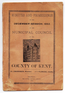 Minutes and Proceedings of the December Session, 1893, of the Municipal Council of the County of Kent