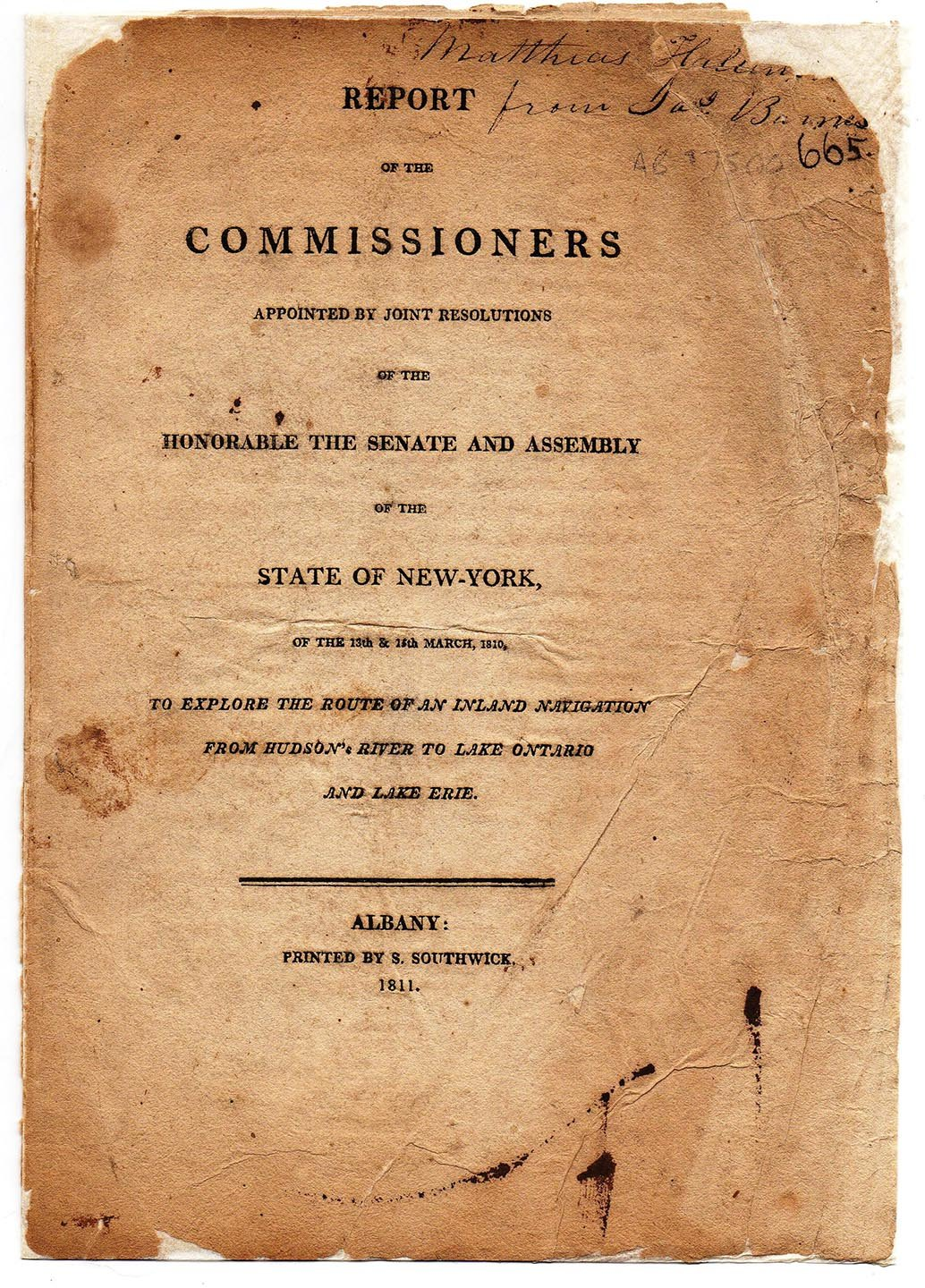 Report of the Commissioners Appointed by Joint Resolutions of the Honorable the Senate and Assembly of the State of New-York, of the 13th & 15th March, 1810, to Explore the Route of an Inland Navigation from Hudson's River to Lake Ontario and Lake Erie