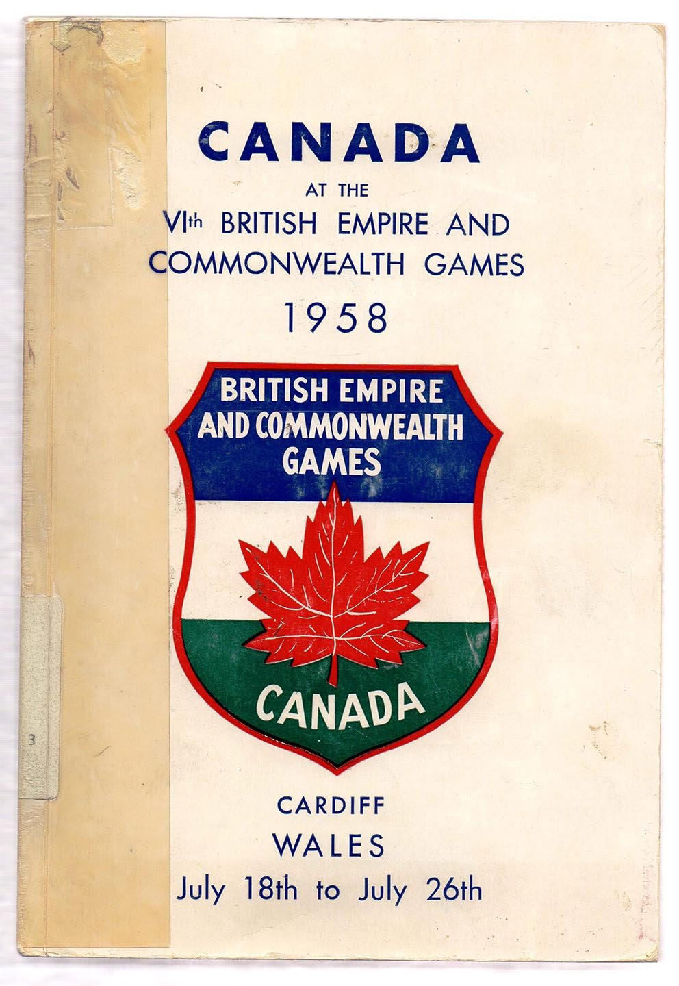 Canada's Part in the 1958 British Empire and Commonwealth Games, Cardiff Glamorgan, Wales, July 18th to July 26th