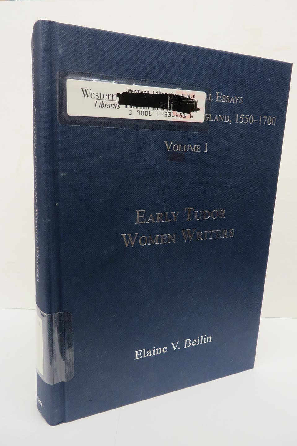 Ashgate Critical Essays on Women Writers in England, 1550-1700: Volume 1: Early Tudor Women Writers