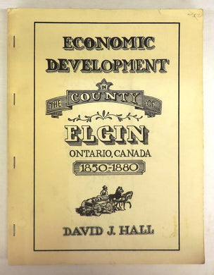 Economic Development in Elgin County 1850-1880