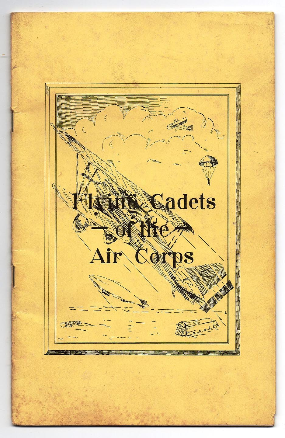 Flying Cadets of the Air Corps: Aviation as a Career