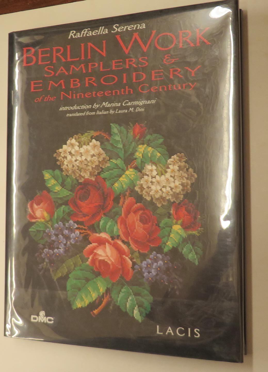 Berlin Work: Samplers and Embroidery of the Nineteenth Century