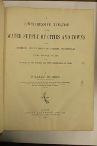 A Comprehensive Treatise on the Water Supply of Cities and Towns with Numerous Specifications of Existing Waterworks