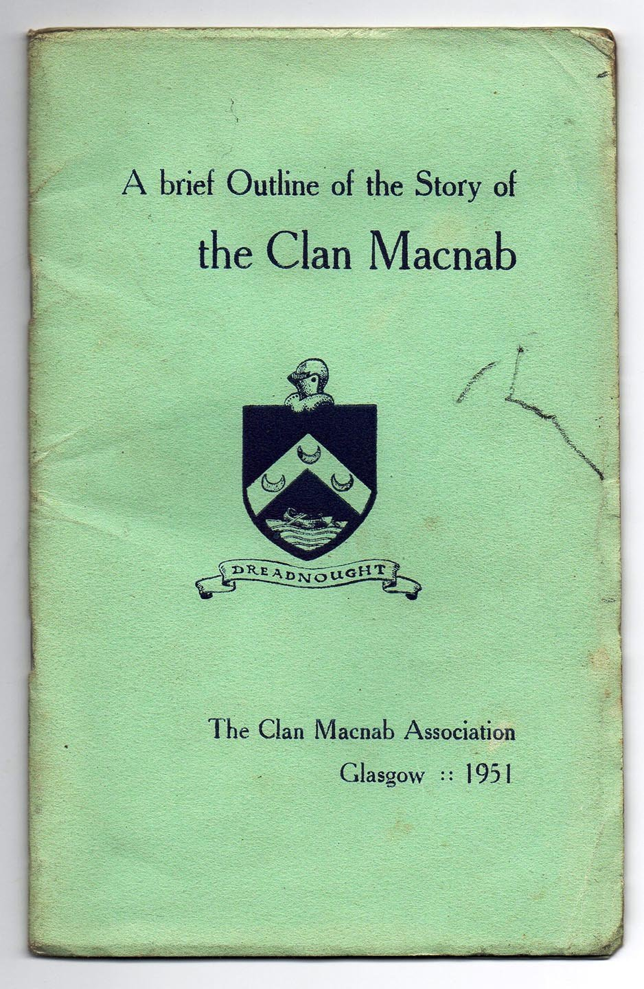 A brief Outline of the Story of the Clan Macnab