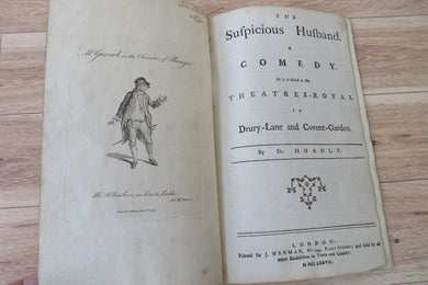 The Suspicious Husband. A Comedy. As it is Acted at the Theatres-Royal in Drury-Lane and Covent-Garden