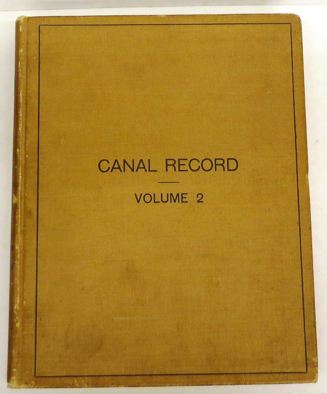 Canal Record September 2, 1908 - August 25, 1909. Volume II. With Index
