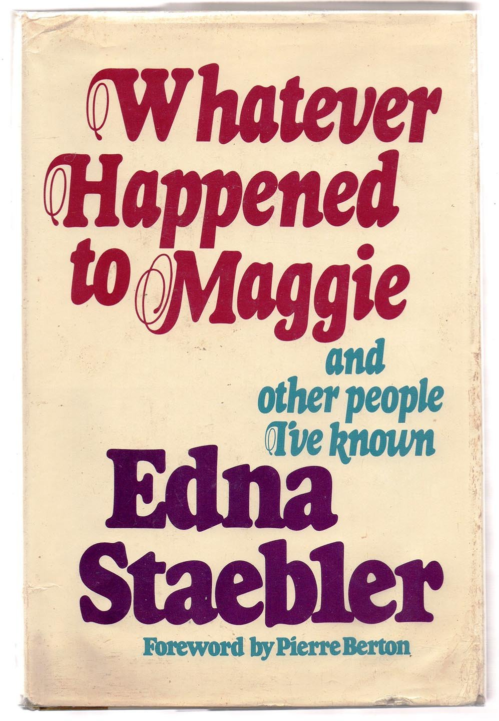 Whatever Happened to Maggie and other people I've known