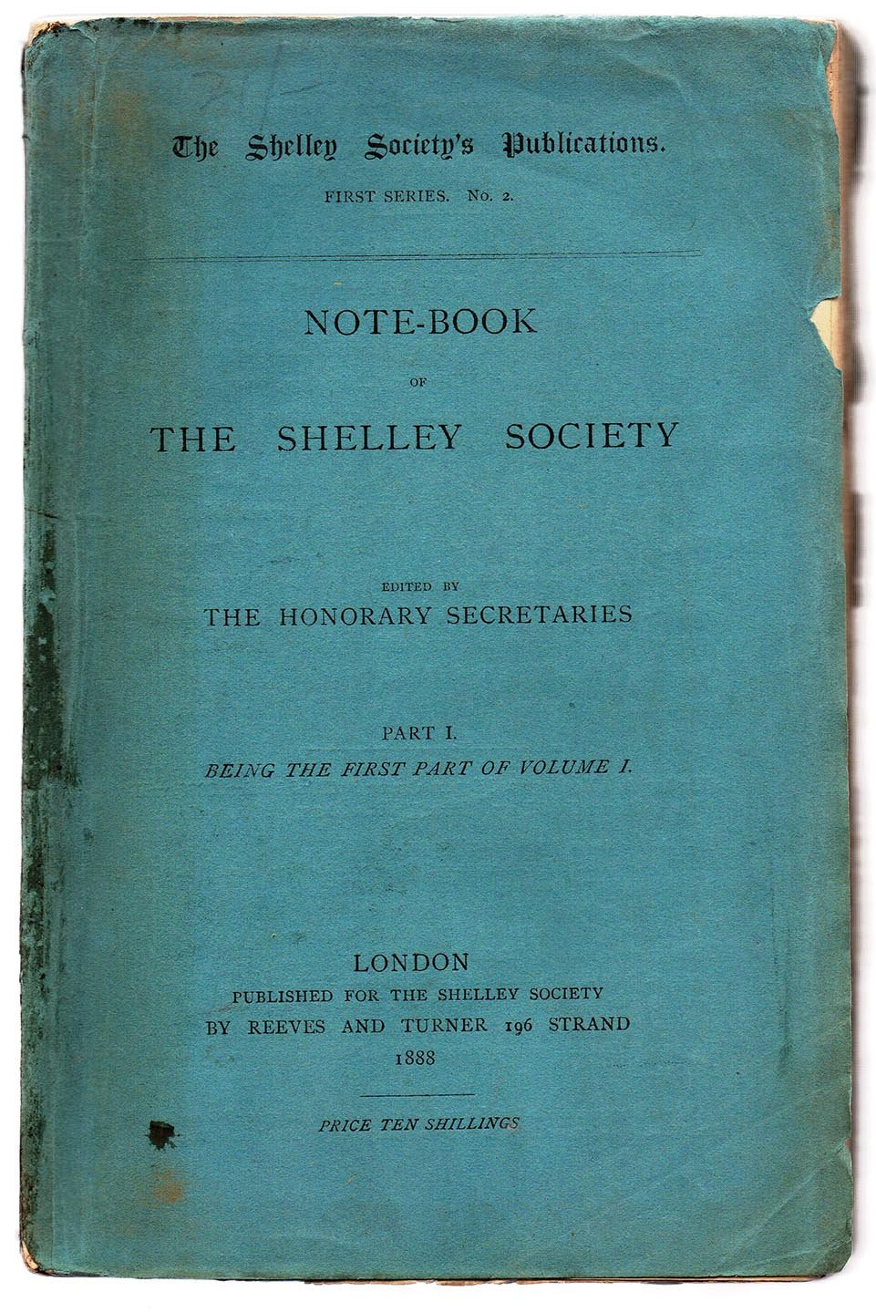 Note-Book of The Shelley Society Part I. Being the First Part of Volume I