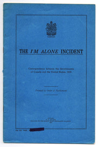 The I'm Alone Incident: Correspondence between the Governments of Canada and the United States, 1929