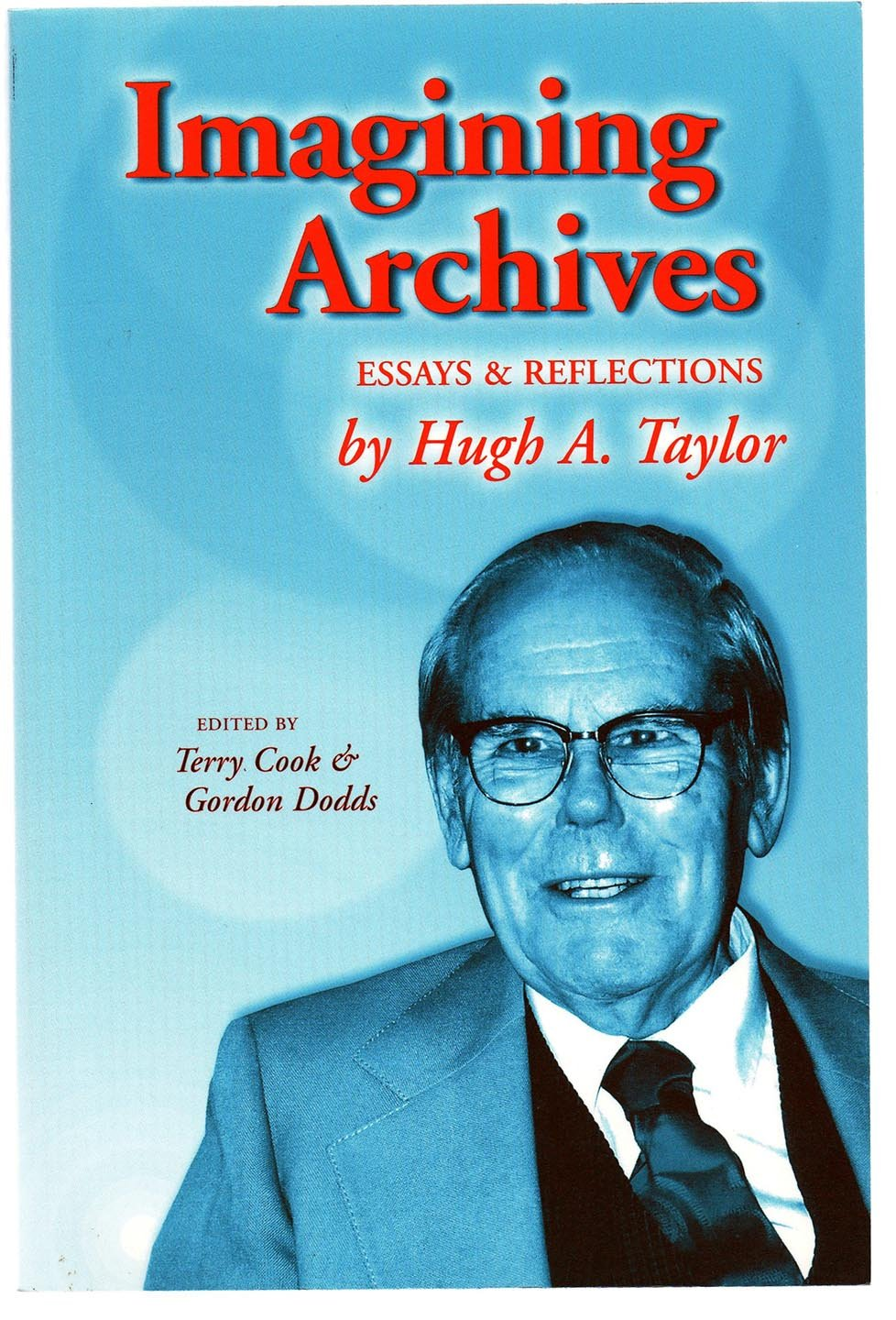Imagining Archives: Essays & Reflections
