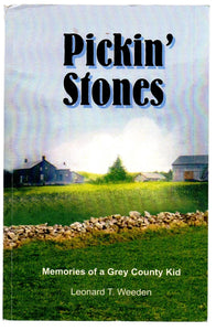 Pickin' Stones: Memories of a Grey County Kid