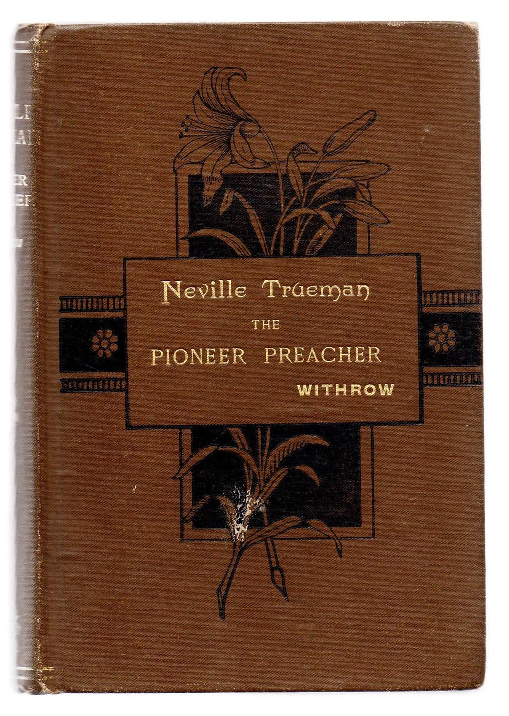 Neville Trueman, The Pioneer Preacher: A Tale of the War of 1812