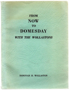 From Now to Domesday with the Wollastons