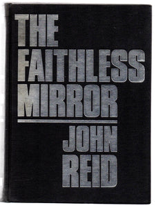The Faithless Mirror: An Historical Novel