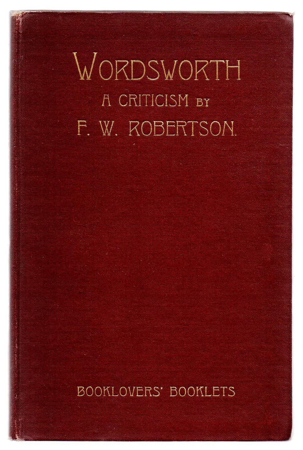 Wordsworth: A Criticism
