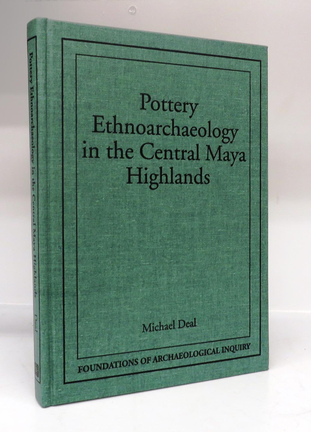 Pottery Ethnoarchaeology in the Central Maya Highlands